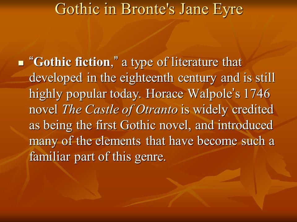 Gothic in Bronte s Jane Eyre