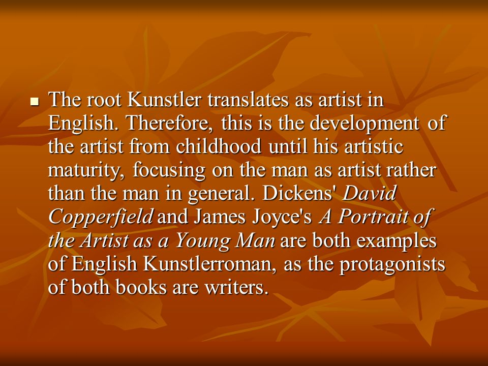 The root Kunstler translates as artist in English