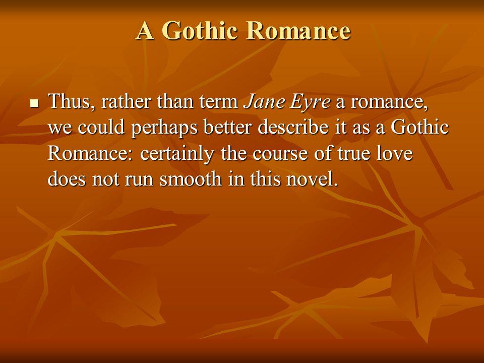 A Gothic Romance