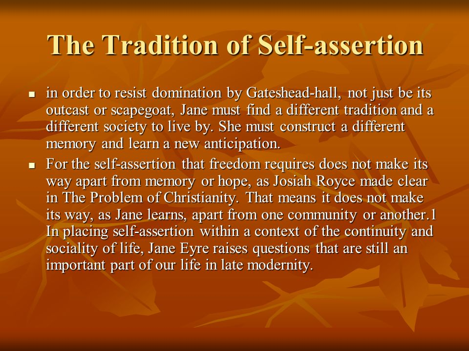 The Tradition of Self-assertion