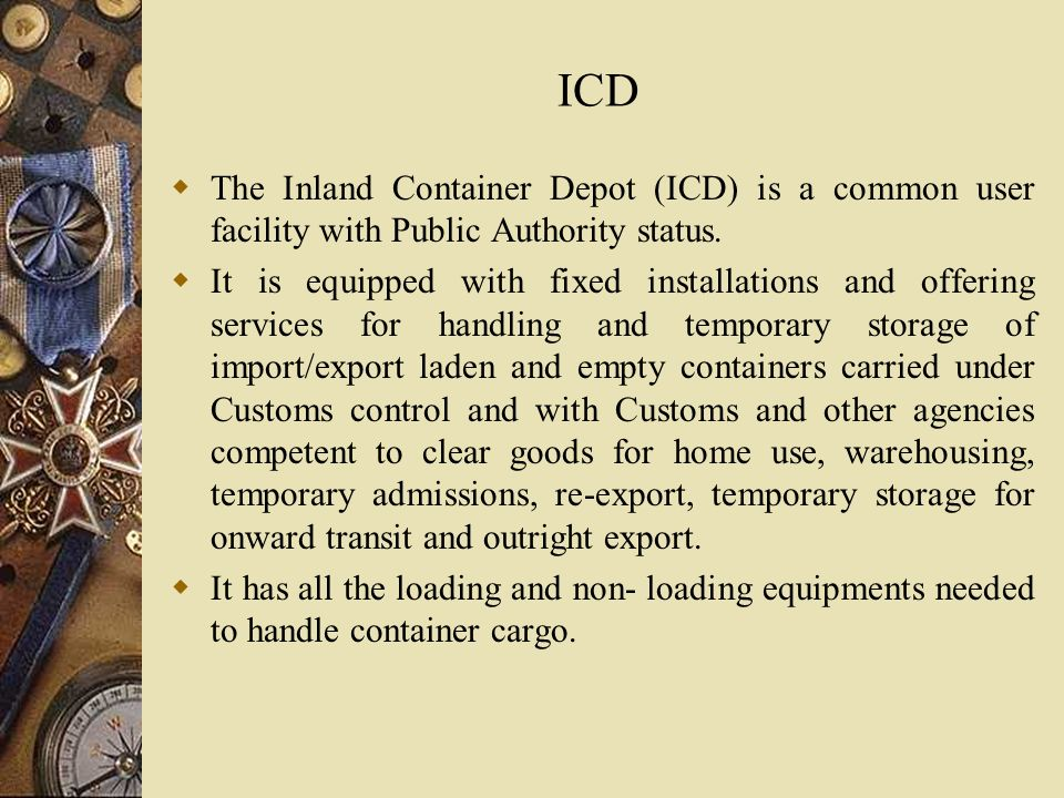 inland clearance depot icd Clearing and forwarding we clear and transport all cargo that come through douala portswe also assist in the purchase and export of goods and services in cameroon and abroad.