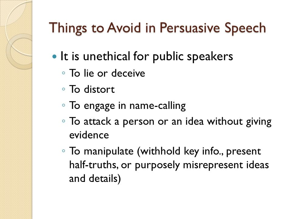 Things to Avoid in Persuasive Speech