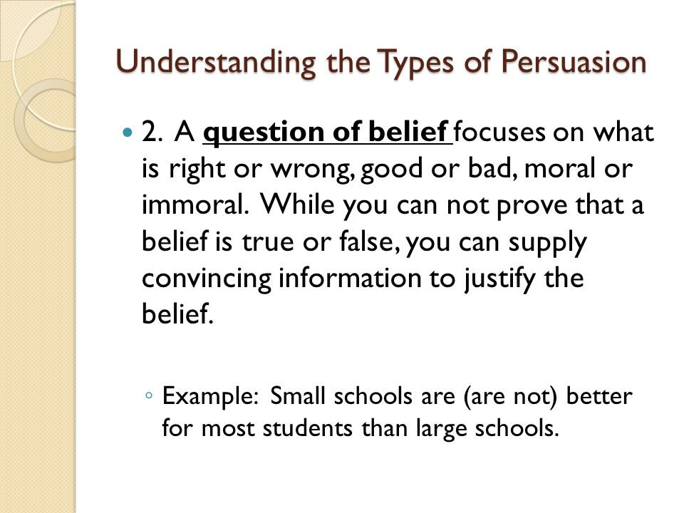 persuasive speech speaking to persuade ppt  understanding the types of persuasion