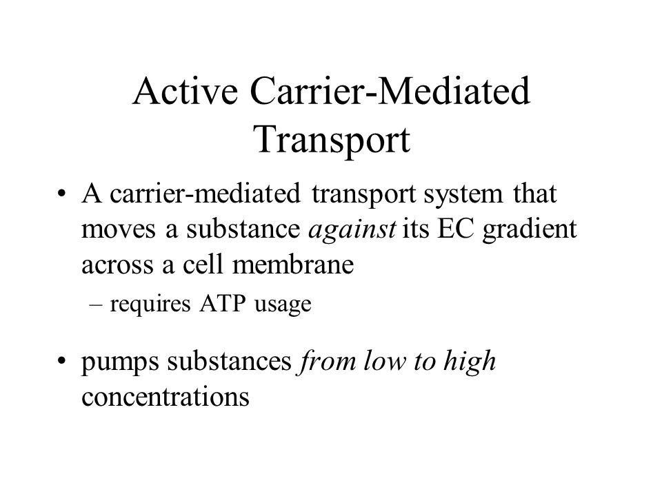 Active Carrier-Mediated Transport