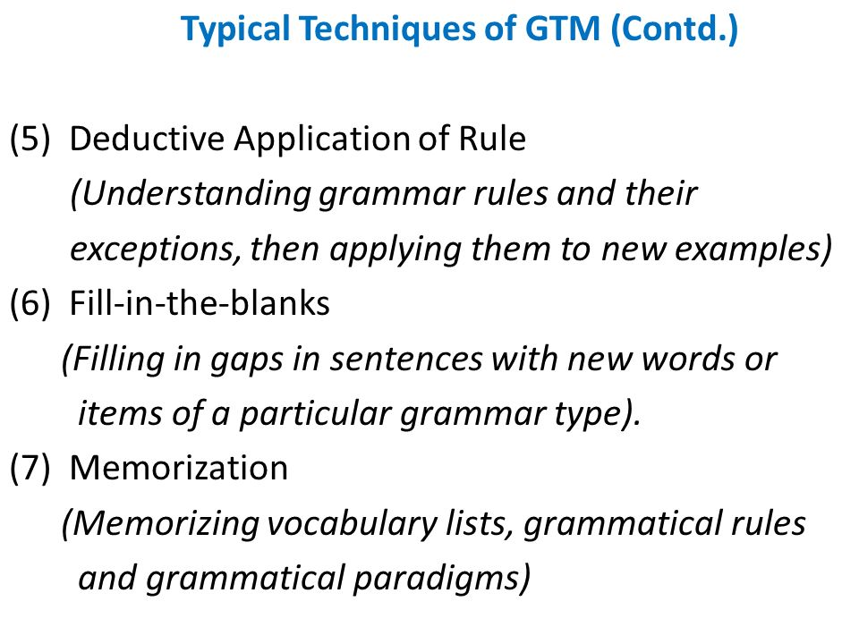 Typical Techniques of GTM (Contd