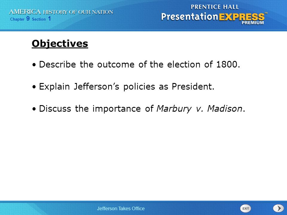 Objectives Describe the outcome of the election of 1800.