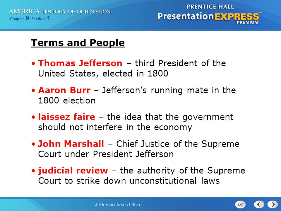 Terms and People Thomas Jefferson – third President of the United States, elected in