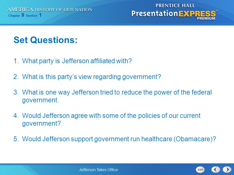Set Questions: What party is Jefferson affiliated with