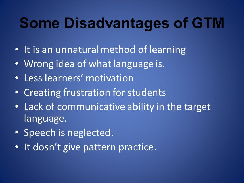 Some Disadvantages of GTM