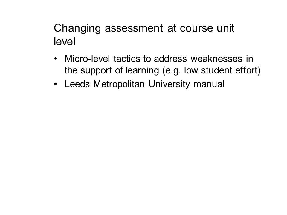 Changing assessment at course unit level