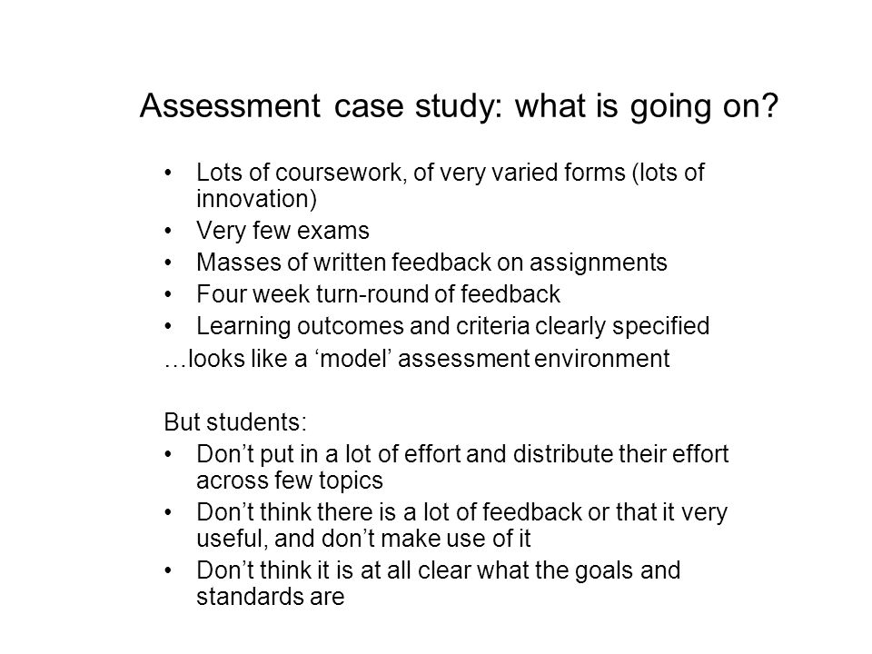 Assessment case study: what is going on
