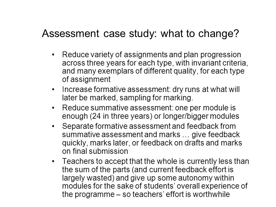 Assessment case study: what to change