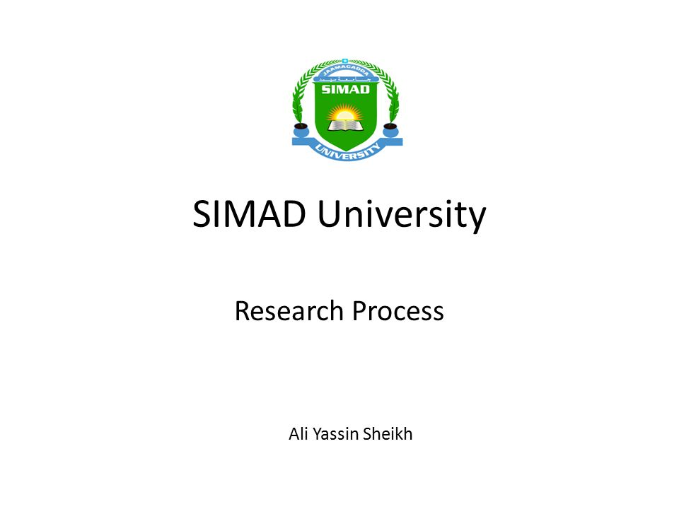 SIMAD University Research Process Ali Yassin Sheikh