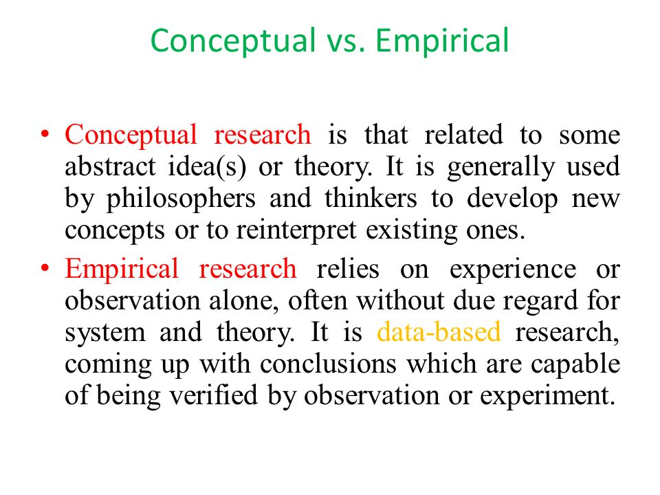 Conceptual vs. Empirical