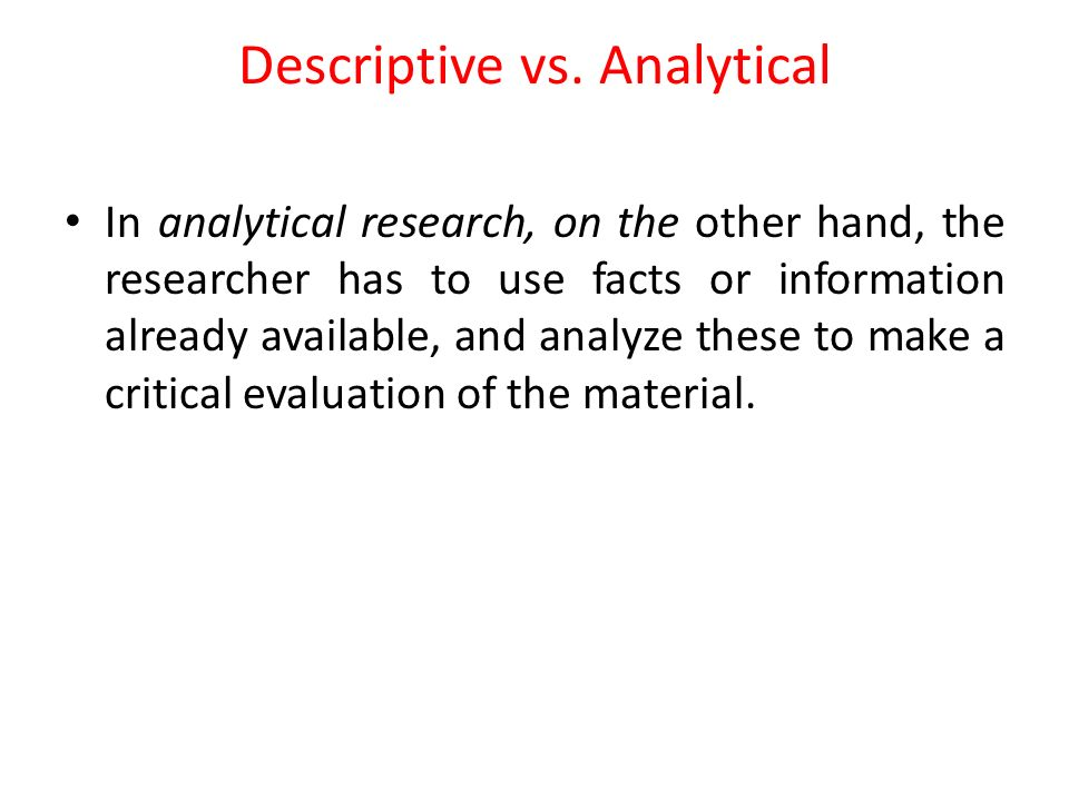 Descriptive vs. Analytical