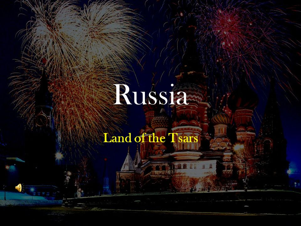 Russia Land of the Tsars