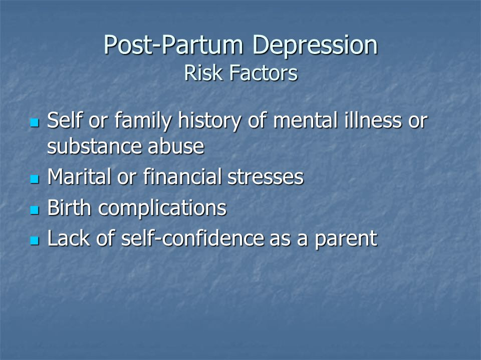 Post-Partum Depression Risk Factors