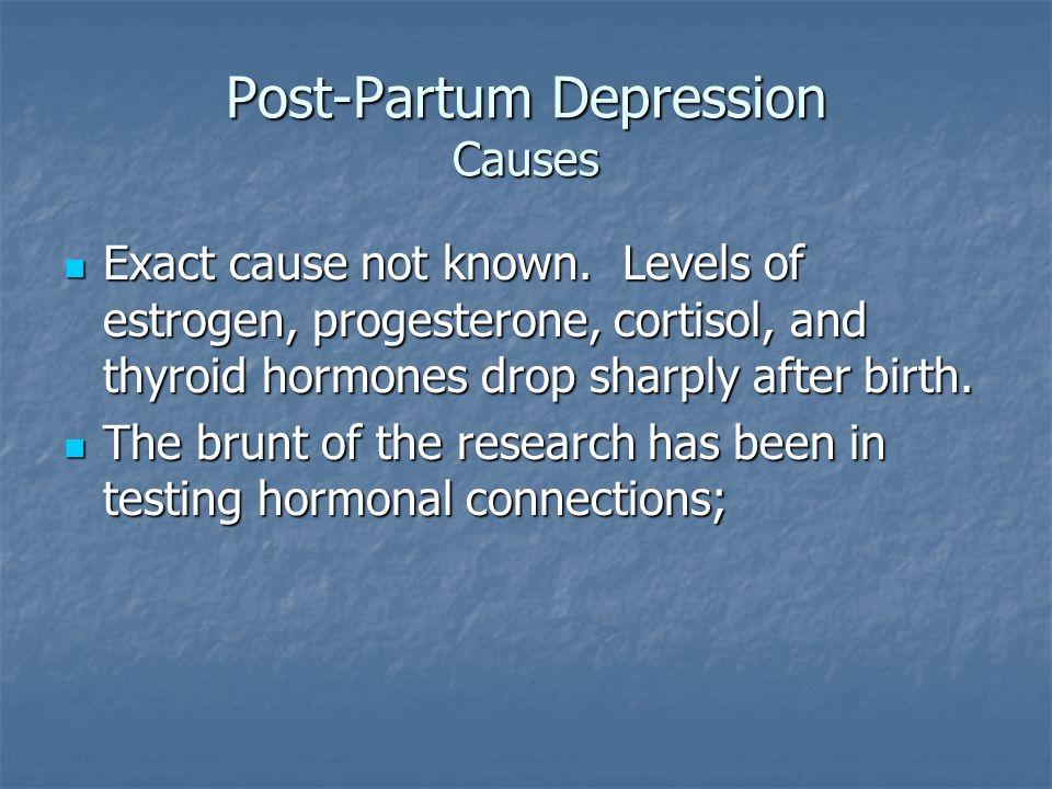 Post-Partum Depression Causes