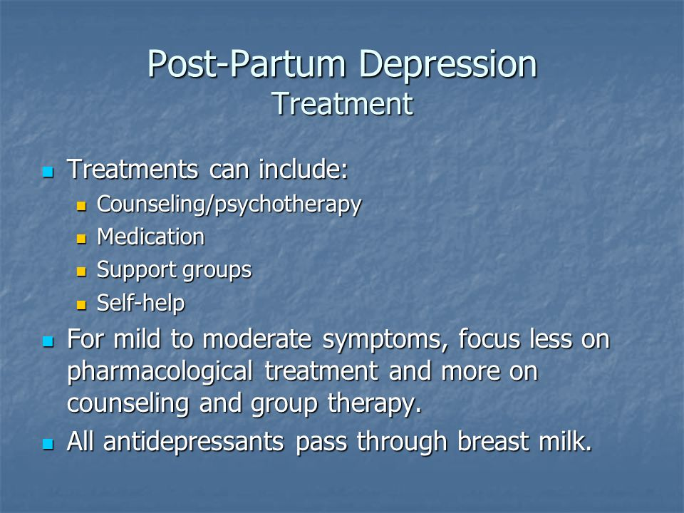 Post-Partum Depression Treatment