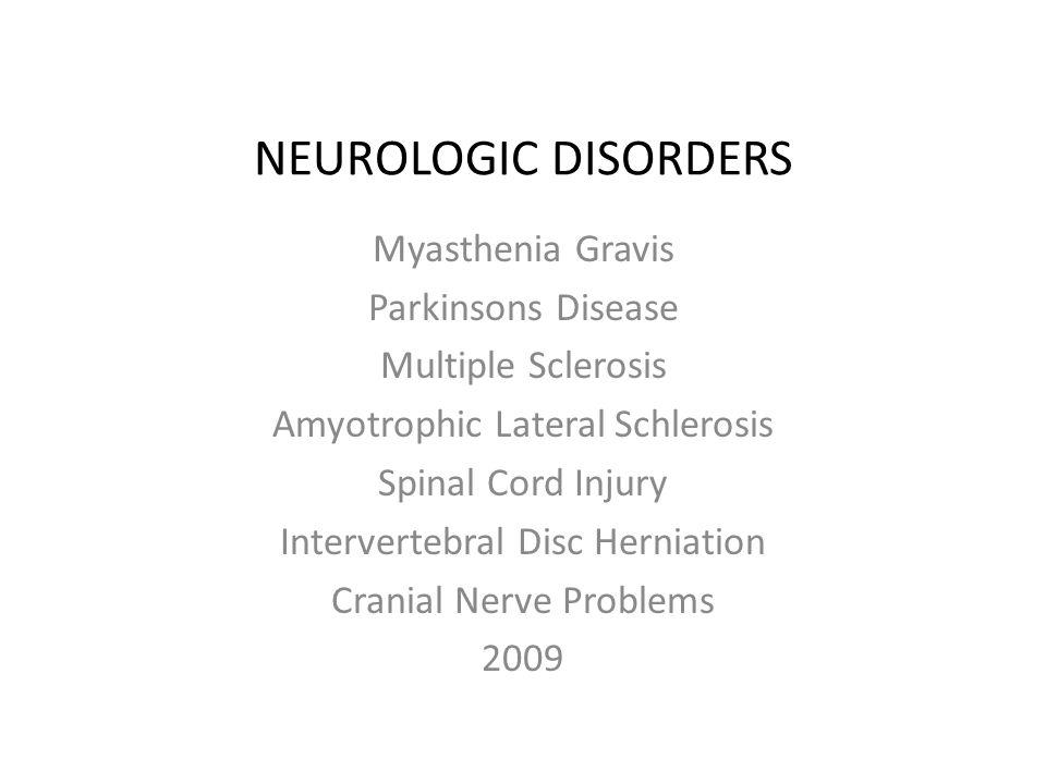 NEUROLOGIC DISORDERS Myasthenia Gravis Parkinsons Disease - ppt ...