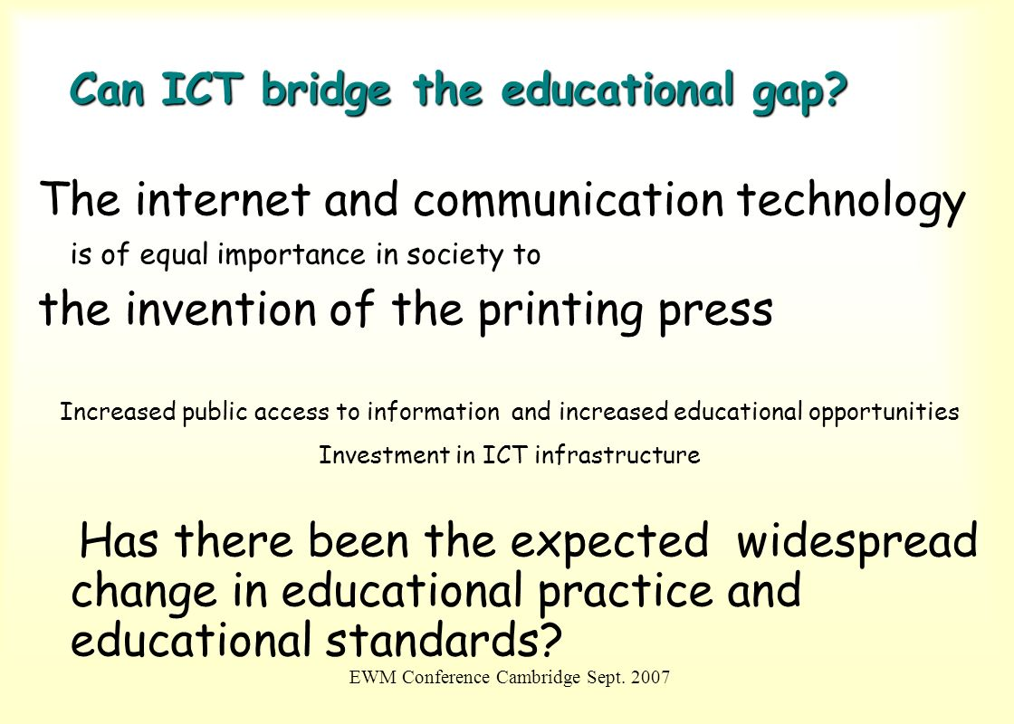 Can ICT bridge the educational gap
