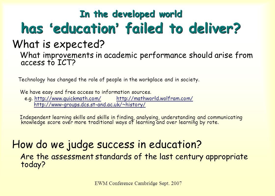 In the developed world has 'education' failed to deliver