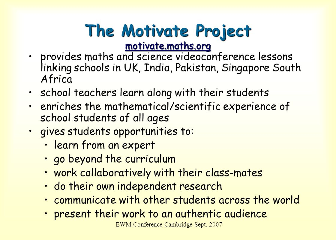 The Motivate Project motivate.maths.org