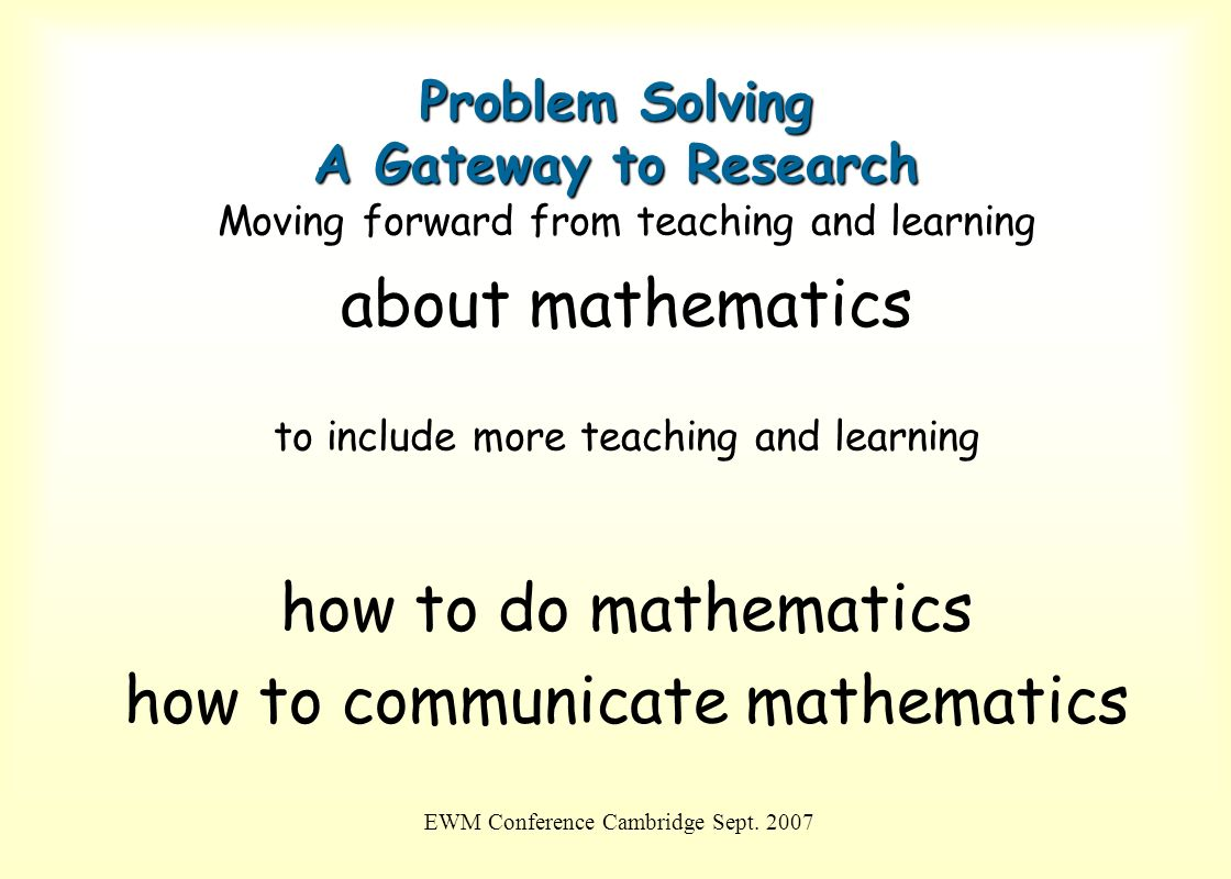 Problem Solving A Gateway to Research