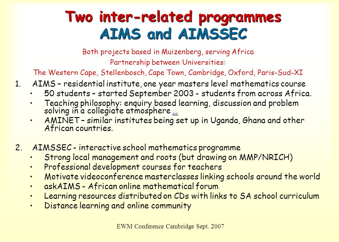 Two inter-related programmes AIMS and AIMSSEC