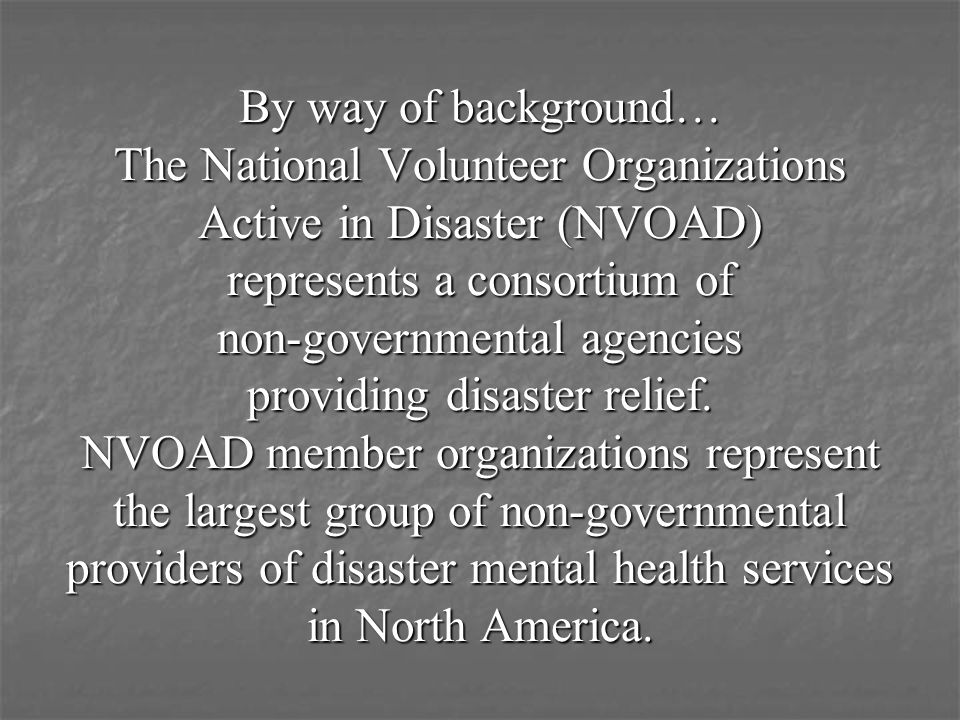 international non government organizations mental health intervention in disaster areas Cinat - coalition of international non-governmental organisations against  torture  but also mental health in spesific, in areas disrupted by war or  disasters  care and contribute to the development of psychosocial  interventions both on.