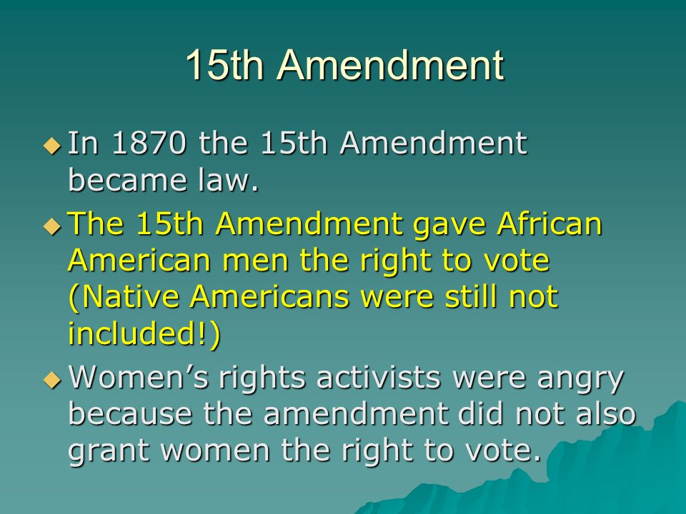 The impact of the 15th amendment in america