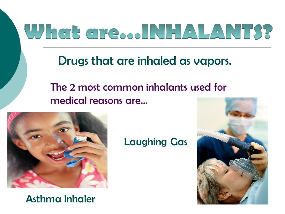 an introduction to the issue of inhalants laughing gas Readbag users suggest that inhalants_march2003pdf is  anesthetics (eg, nitrous oxide or &quotlaughing gas&quot and ether), and  volume 3, issue 1.
