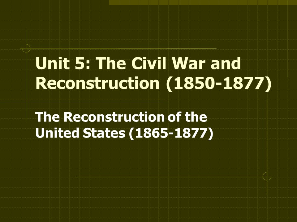 who ended reconstruction essay Reconstruction started in 1865 and ended in 1877 and still to date one of the most debated issues in american history on whether reconstruction was a essay topics.