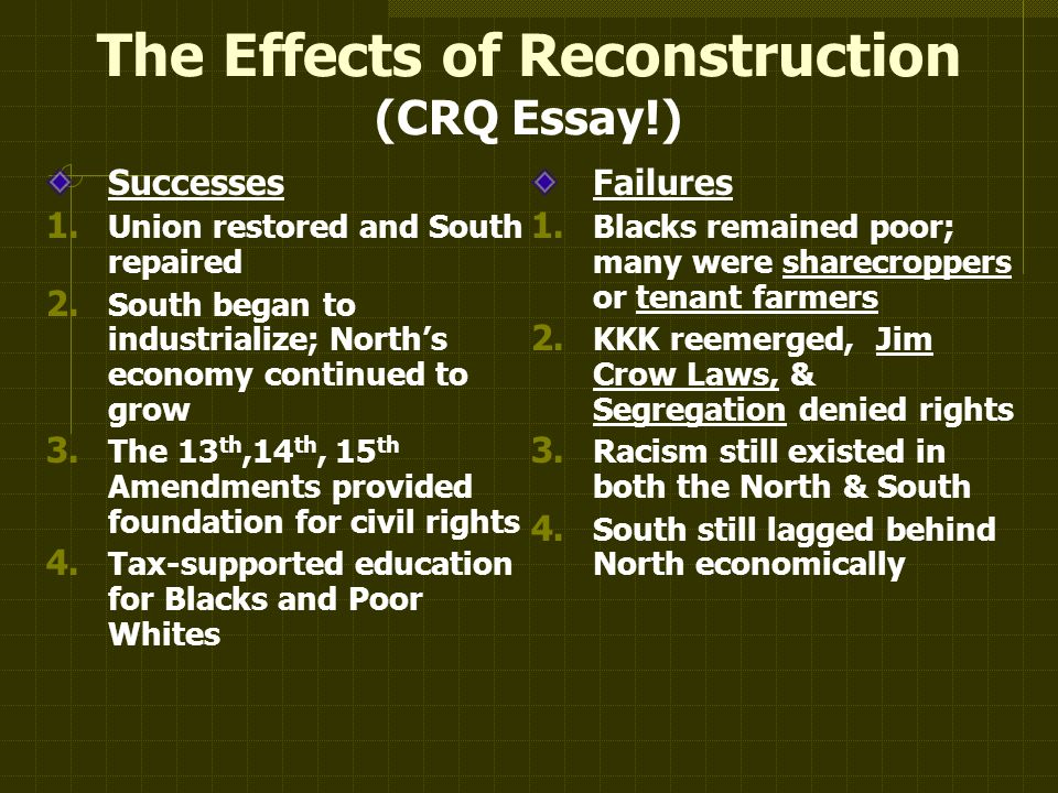 reconstruction amendments essay During the reconstruction era, african-americans in the south gained a number of civil rights, including the right to vote and to hold office, however, when reconstruction ended in 1877, white landowners initiated racial segregation that resulted in vigilante violence, including lynchings (african pp.