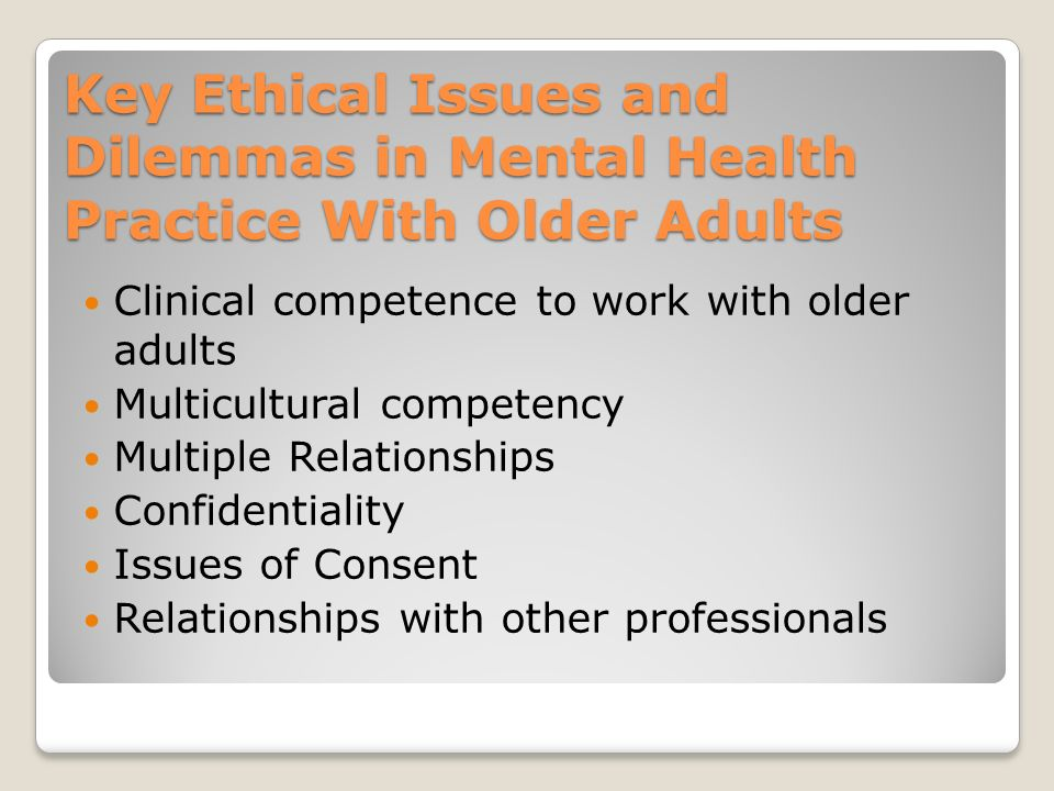 ethical dilemmas in mental health counseling Ethical principles in clinical mental health  they face ethical issues and dilemmas in  the role of beneficence in clinical mental health counseling is.