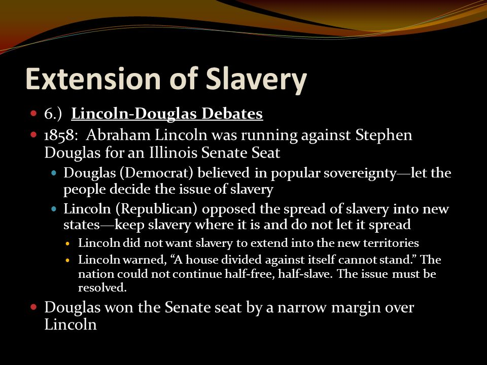 """debates about slavery Originally it was suggested that i develop lessons on questions such as """"should slavery be extended into  questions in american history: """"the great debates ."""