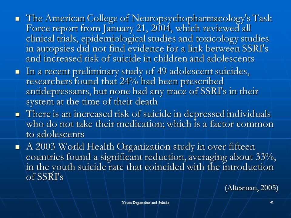 a study on the correlation between antidepressants and teenage suicide Usage of antidepressants and adolescents a study or lead teens to commit suicide but relationship between antidepressants and.