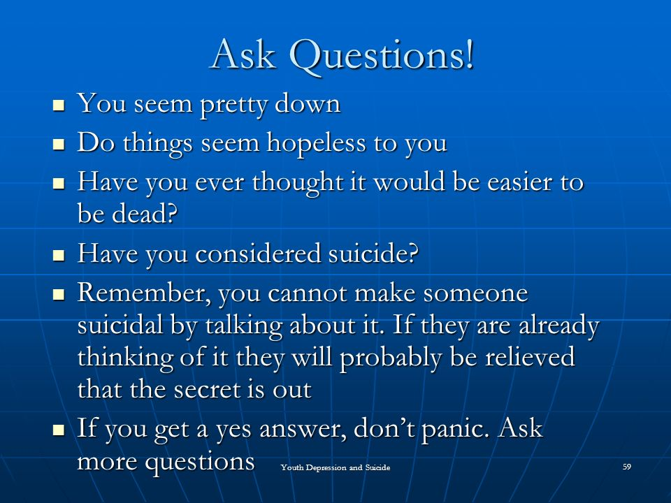 how to make someone stop thinking about suicide
