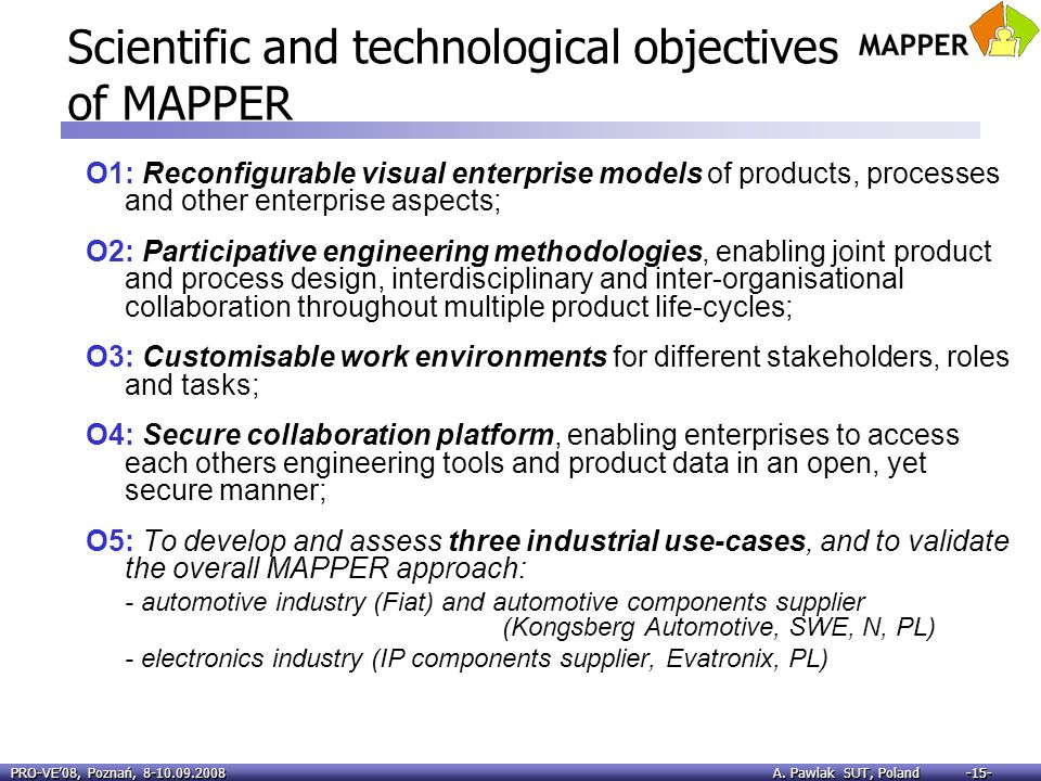 Scientific and technological objectives of MAPPER