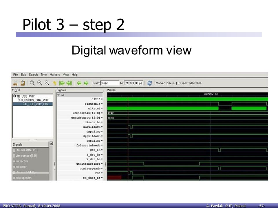 Pilot 3 – step 2 Digital waveform view