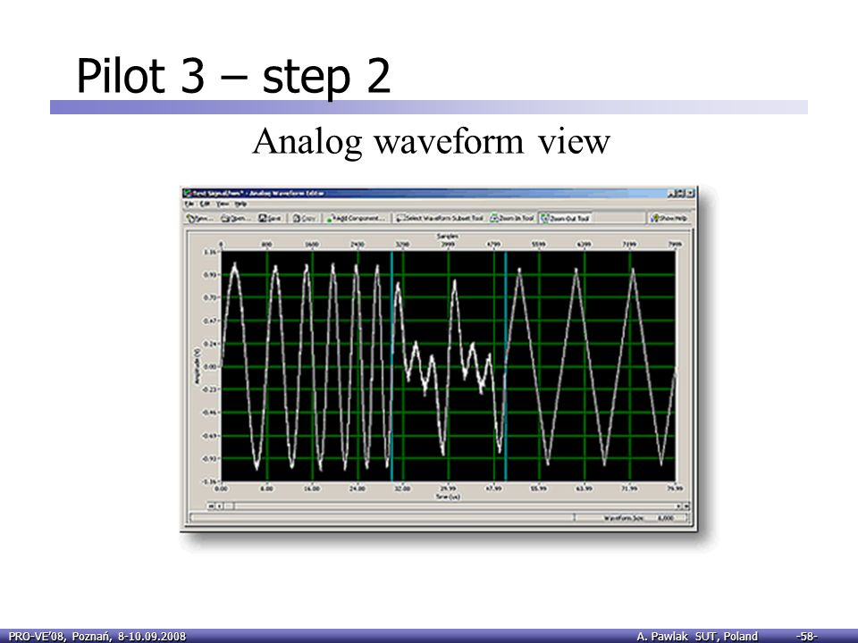 Pilot 3 – step 2 Analog waveform view
