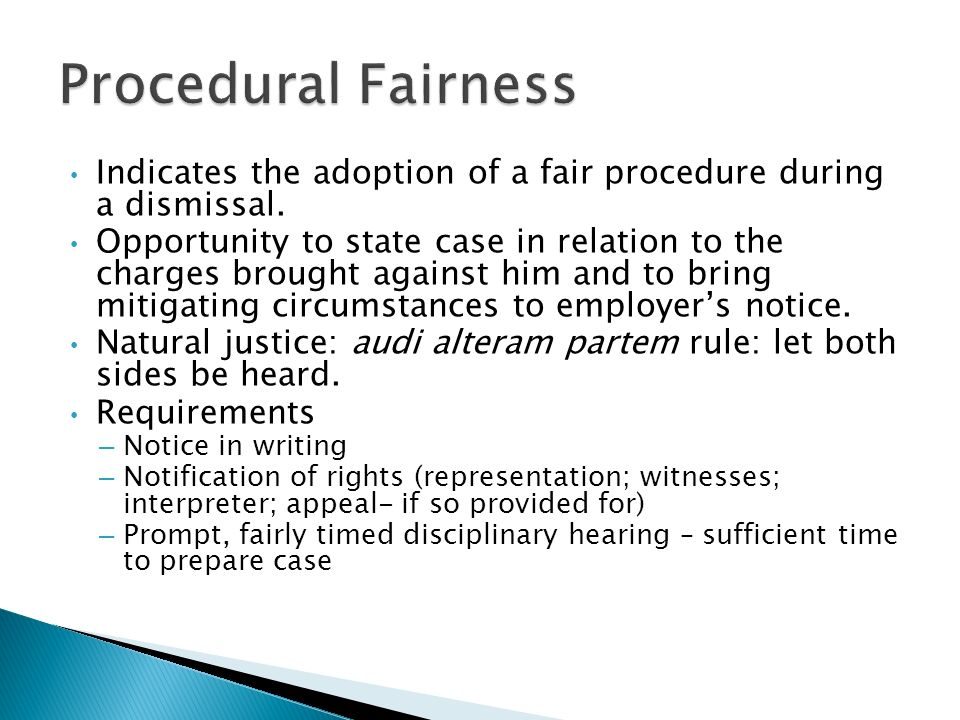 audi alteram partem right to a fair hearing Justice concern procedural fairness and ensure a fair decision is reached by   maintaining procedural fairness protects the rights of individuals and  a word  used to refer to situations where audi alteram partem (the right to be heard) and  nemo  the deciding authority must be unbiased when according the hearing or .
