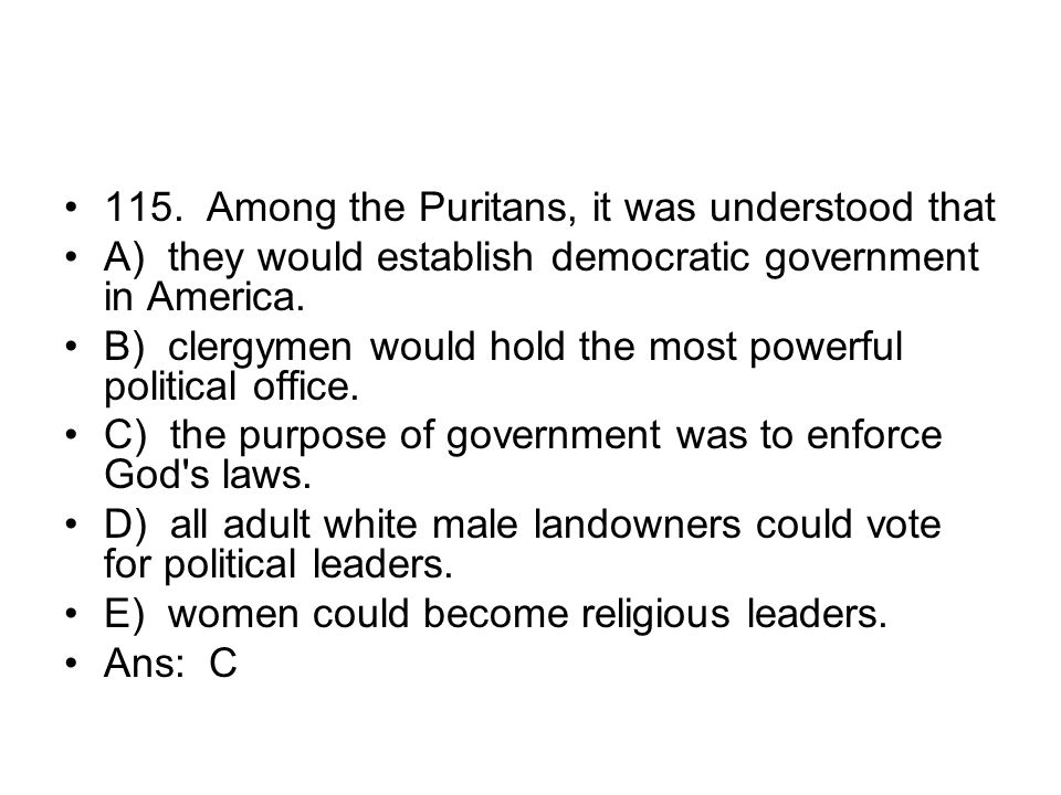 115. Among the Puritans, it was understood that
