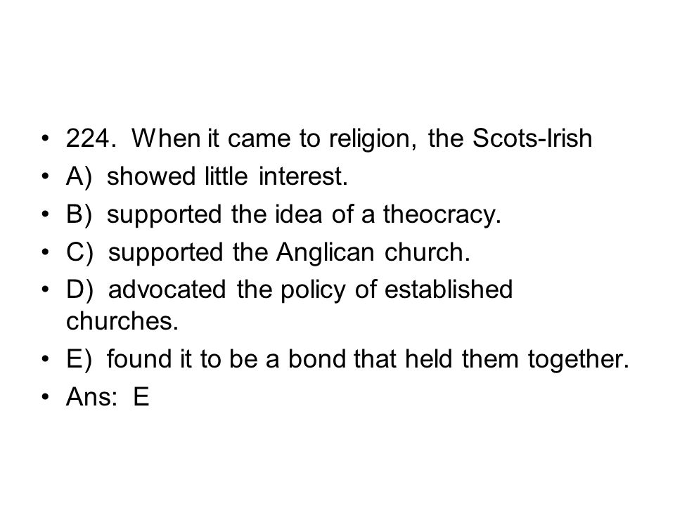 224. When it came to religion, the Scots-Irish
