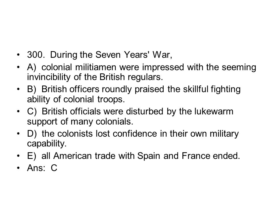 300. During the Seven Years War,