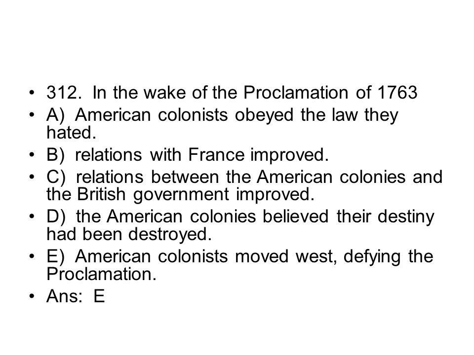 312. In the wake of the Proclamation of 1763