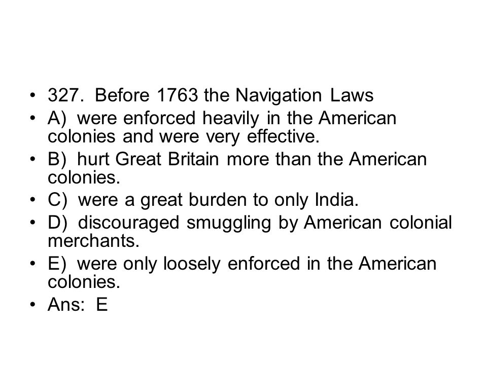 327. Before 1763 the Navigation Laws