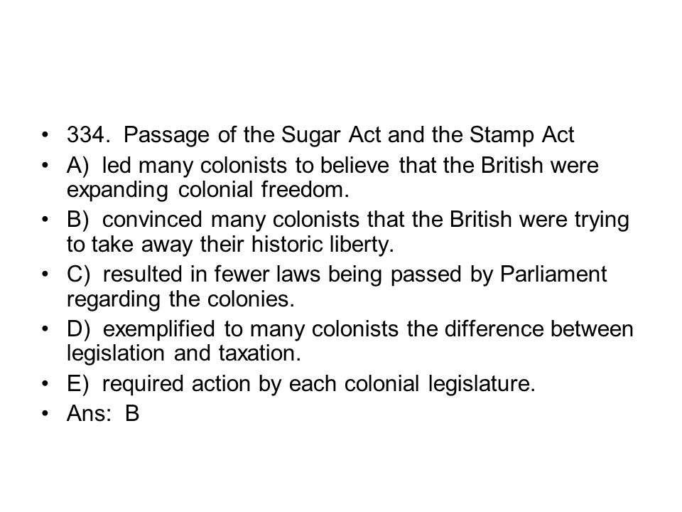 334. Passage of the Sugar Act and the Stamp Act
