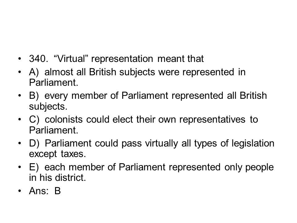 340. Virtual representation meant that