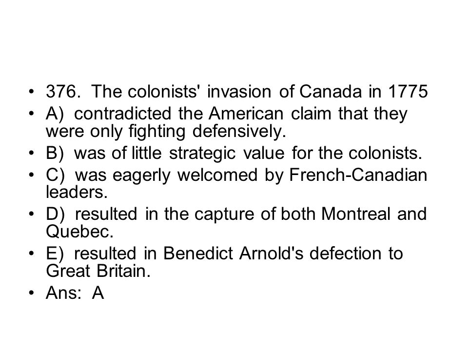 376. The colonists invasion of Canada in 1775